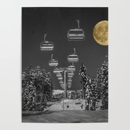 Chair Lift to the Moon Poster