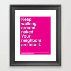 Walk Around Naked Framed Art Print