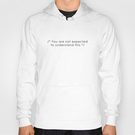 you are not expected to understand this Hoody