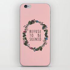 Refuse to be Silenced iPhone & iPod Skin