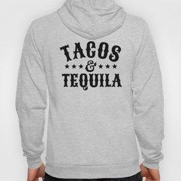 Tacos & Tequila Hoody
