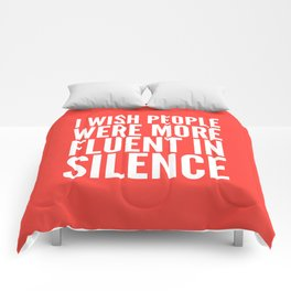 I Wish People Were More Fluent in Silence (Red) Comforters