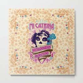 My Catrina Metal Print