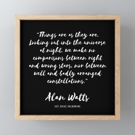 15   |  Alan Watts Quote 190516 Framed Mini Art Print