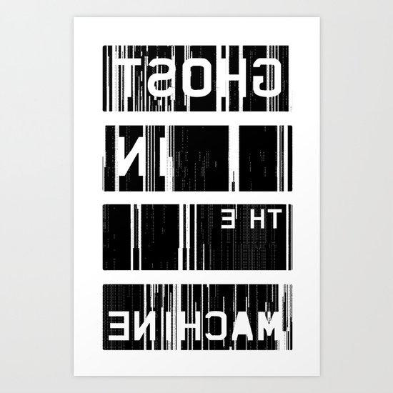 Ghost in the Machine Art Print