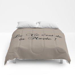 La Vie C'est De La Marde! Comforters