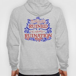 Grishaverse Quote Ruined Ruination Hoody