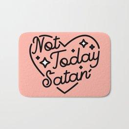 not today satan I Bath Mat