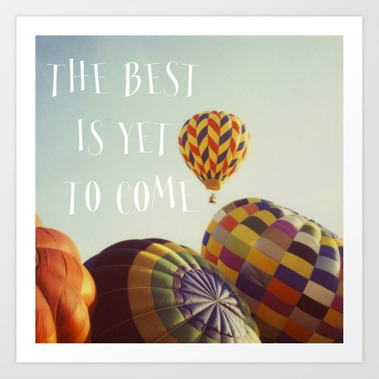 The Best - Balloons Art Print