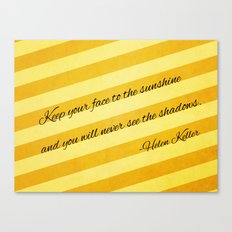 Keep Your Face To The Sunshine Canvas Print