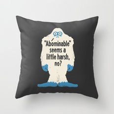 Not Cool Throw Pillow