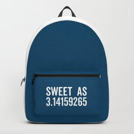 Sweet As Pi Funny Quote Backpack