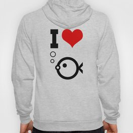 i love fish Hoody