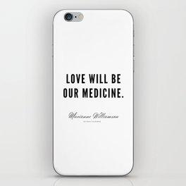 63 |  Marianne Williamson Quotes | 190812 iPhone Skin