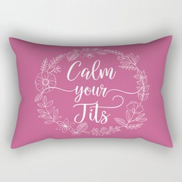 CALM YOUR TITS - Sweary Floral Wreath Rectangular Pillow