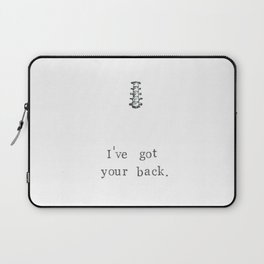 I've Got Your Back Laptop Sleeve
