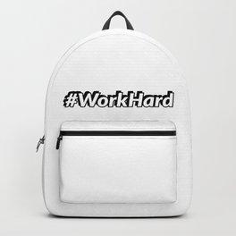 #WorkHard hash tag Backpack