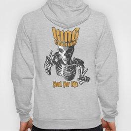 King For A Day Skull Hoody