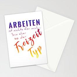 Arbeiten Ist Nichts Für Mich Bin Eher So Der Freizeit Typ bry Stationery Cards