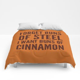 Forget Buns of Steel I want Buns of Cinnamon (Cinnamon Color & Brown) Comforters
