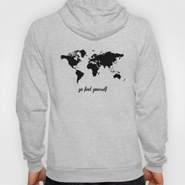 Go Find Yourself Hoody