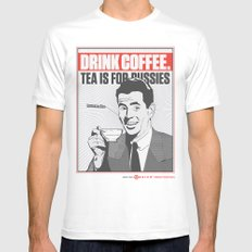 Drink Coffee Not Tea. MEDIUM White Mens Fitted Tee