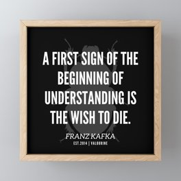 8  |  Franz Kafka Quotes | 190517 Framed Mini Art Print