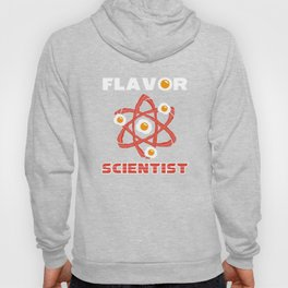 Flavor Scientist Funny Chef - Funny Bacon Gift Hoody