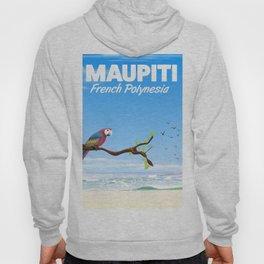 Maupiti French Polynesia travel poster Hoody