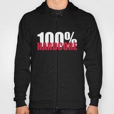 100% Hardcore 2 Dance Music Quote Hoody