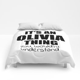 It's an OLIVIA Thing You Wouldn't Understand Funny Girl Name Comforters