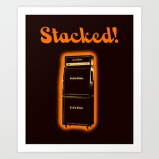 STACKED! Art Print