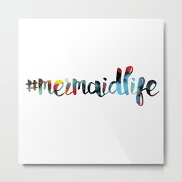 #mermaidlife in cotton candy Metal Print