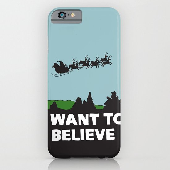 I Want To Believe (in Santa) iPhone & iPod Case