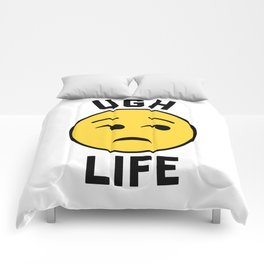 Ugh Life Funny Quote Comforters