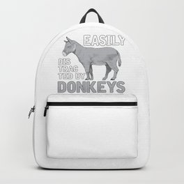 Easily Distracted By Donkeys Backpack