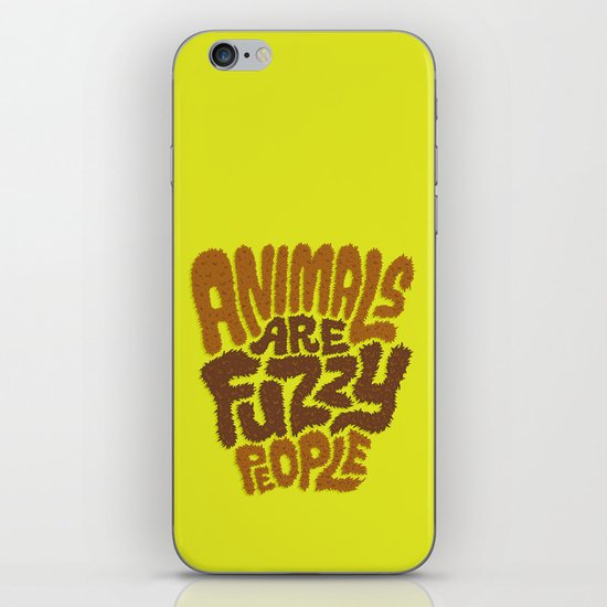 Animals are Fuzzy People iPhone & iPod Skin