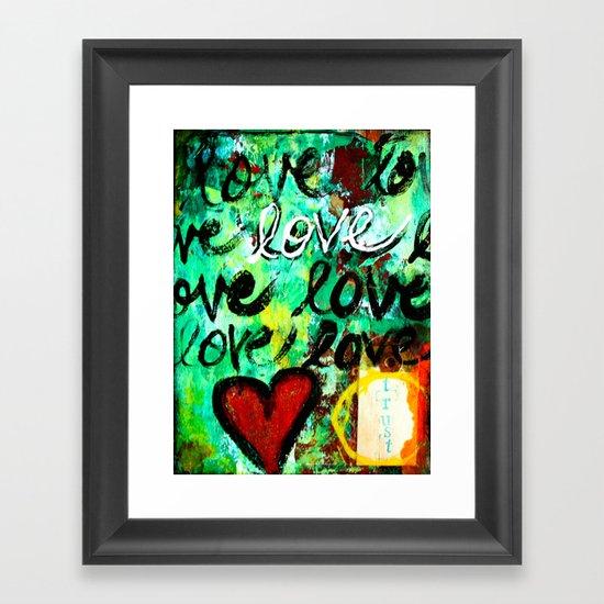 Trust Love Framed Art Print