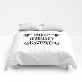 One night champ | sexy gift Comforters