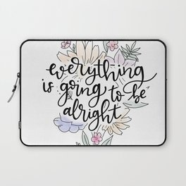 Everything is going to be alright Laptop Sleeve