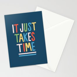 It Just Takes Time Stationery Cards