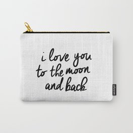 I Love You to the Moon and Back black-white kids room typography poster home wall decor canvas Carry-All Pouch
