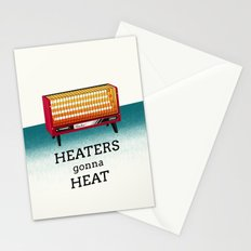 Heaters gonna heat Stationery Cards