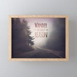 wander without reason Framed Mini Art Print