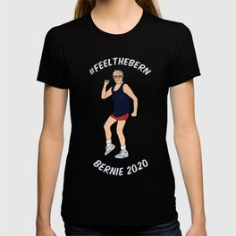 Feel the Bern 2020 T-shirt