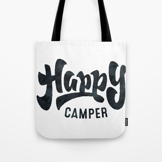 HAPPY CAMPER - Black and White Adventure Inspirational Quote Text Tote Bag