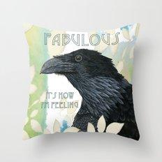 Feeling Fab Raven Throw Pillow