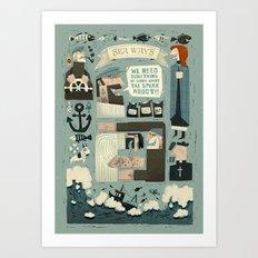 SeaWays Art Print