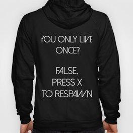 YOLO Press X To Respawn Hoody