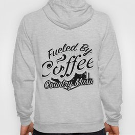 Coffee And Country Music Funny Musicians Gifts Hoody